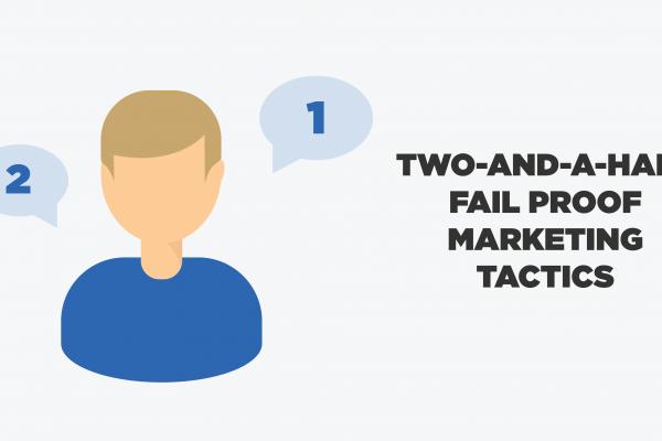 Fail Proof Marketing Tactics