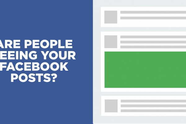 Are People Seeing Your Facebook Posts?